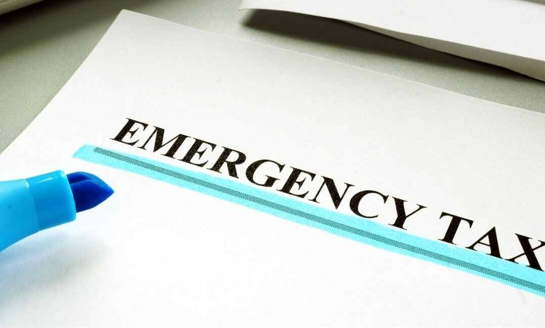 Emergency Tax – How To Get A Refund